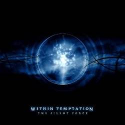Within Temptation : The Silent Force